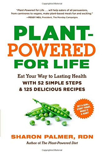 Plant-Powered for Life by Sharon Palmer