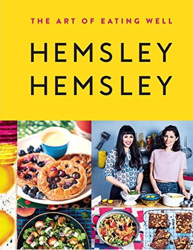 The Art of Eating Well by Jasmine Hemsley and Melisa Hemsley